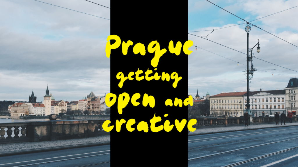 Prague getting open and creative